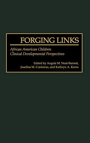 9780275967833: Forging Links: African American Children Clinical Developmental Perspectives (Praeger Series in Applied Psychology)