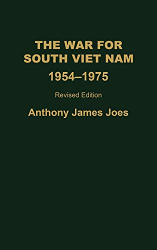9780275968069: The War for South Vietnam: 1954-1975