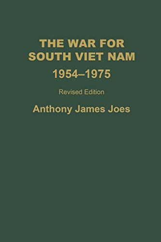 9780275968076: The War for South Vietnam: 1954-1975