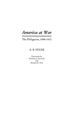 9780275968212: America at War: The Philippines, 1898-1913