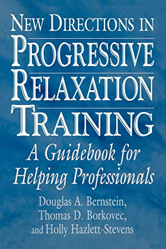 9780275968373: New Directions in Progressive Relaxation Training: A Guidebook for Helping Professionals