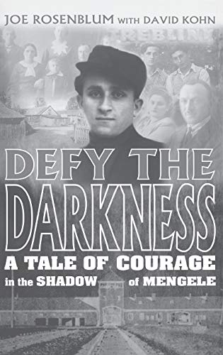 9780275968625: Defy the Darkness: A Tale of Courage in the Shadow of Mengele