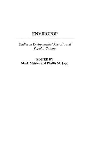 9780275969288: Enviropop: Studies in Environmental Rhetoric and Popular Culture