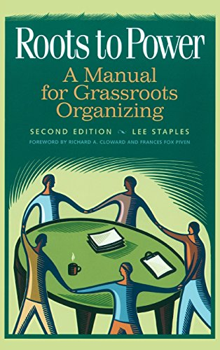 9780275969974: Roots to Power: A Manual for Grassroots Organizing, 2nd Edition
