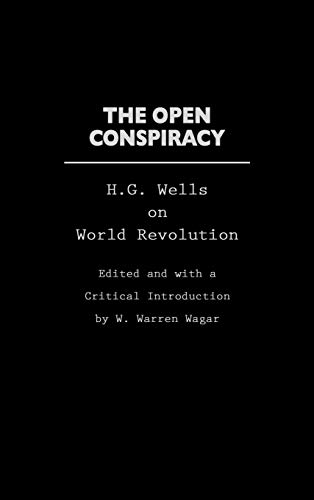 9780275970260: The Open Conspiracy: H.G. Wells on World Revolution (Praeger Studies on the 21st Century)