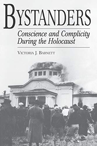 9780275970451: Bystanders: Conscience and Complicity During the Holocaust