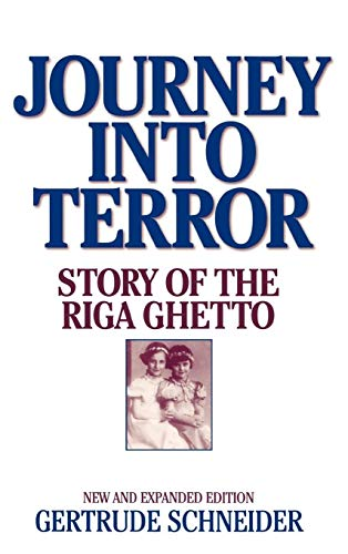 9780275970505: Journey into Terror: Story of the Riga Ghetto New and Expanded Edition