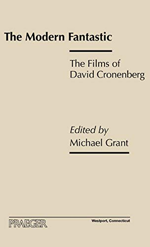 9780275970581: The Modern Fantastic: The Films of David Cronenberg