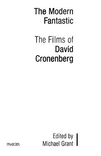 9780275970598: The Modern Fantastic: The Films of David Cronenberg