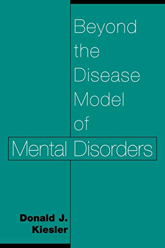 9780275970987: Beyond the Disease Model of Mental Disorders