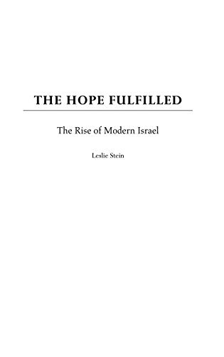 9780275971410: The Hope Fulfilled: The Rise of Modern Israel