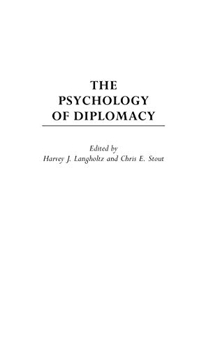 9780275971441: The Psychology of Diplomacy (Psychological Dimensions to War and Peace,)