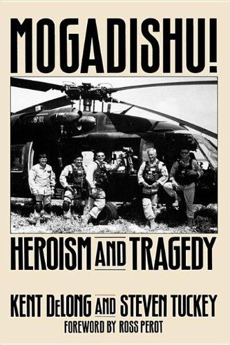 9780275971595: Mogadishu!: Heroism And Tragedy