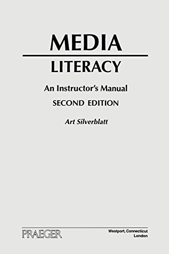 9780275971816: Media Literacy: An Instructor's Manual, Second Edition