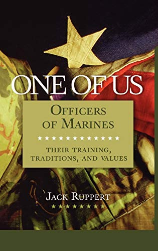 9780275972226: One of Us: Officers of Marines--Their Training, Traditions, and Values