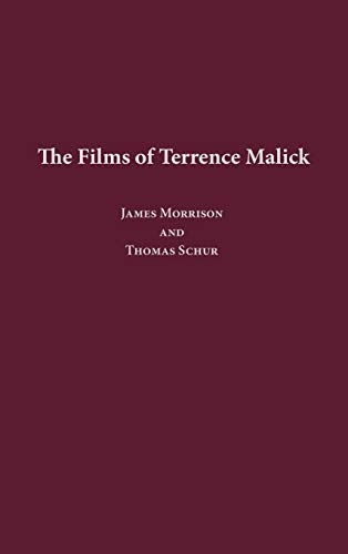 9780275972479: The Films of Terrence Malick