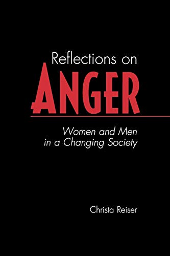 9780275973506: Reflections on Anger: Women and Men in a Changing Society