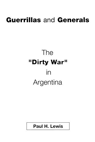 9780275973605: Guerrillas and Generals: The Dirty War in Argentina