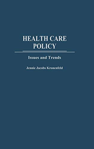 9780275974602: Health Care Policy: Issues and Trends