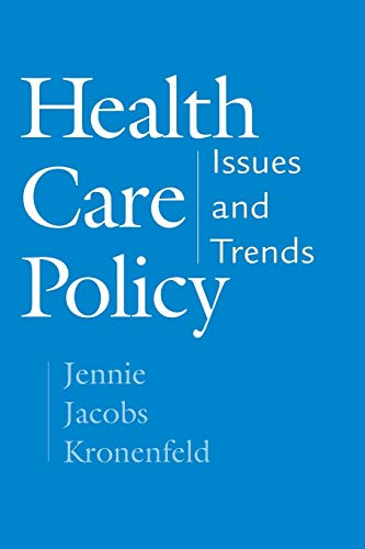 9780275974657: Health Care Policy: Issues and Trends
