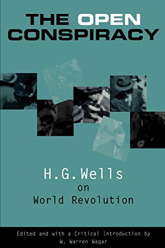 9780275975395: The Open Conspiracy: H.G. Wells on World Revolution (Praeger Studies on the 21st Century)