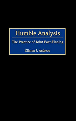 9780275975883: Humble Analysis: The Practice of Joint Fact-Finding