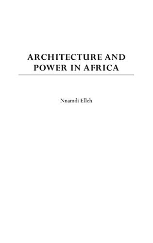 9780275976798: Architecture and Power in Africa: