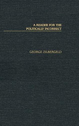 9780275977627: A Reader for the Politically Incorrect