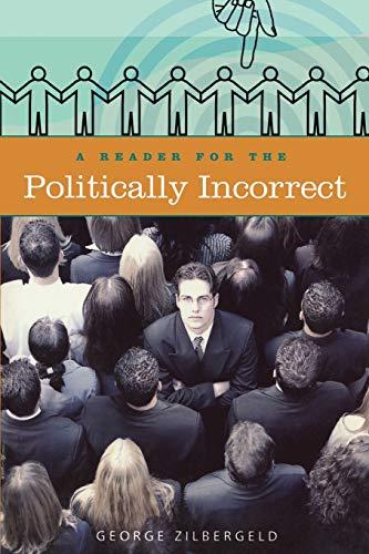 9780275977634: A Reader for the Politically Incorrect