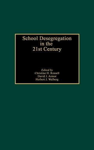 School Desegregation in the 21st Century: Rossell