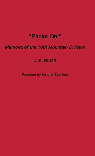 9780275977849: Packs On!: Memoirs of the 10th Mountain Division