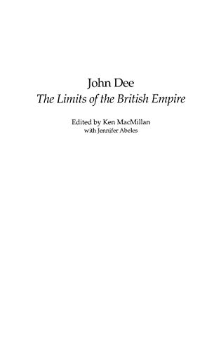 John Dee: The Limits of the British Empire (Studies in Military History and International Affairs)