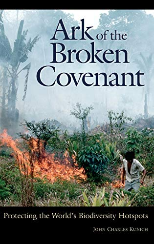 9780275978402: Ark of the Broken Covenant: Protecting the World's Biodiversity Hotspots (Issues in Comparative Public Law)