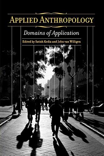 9780275978426: Applied Anthropology: Domains of Application