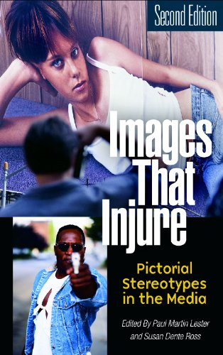 9780275978457: Images That Injure: Pictorial Stereotypes in the Media, 2nd Edition