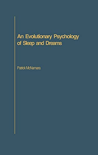 9780275978754: An Evolutionary Psychology of Sleep and Dreams