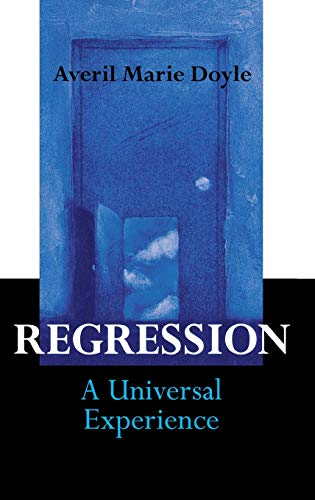 9780275979195: Regression: A Universal Experience