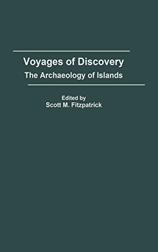 9780275979478: Voyages of Discovery: The Archaeology of Islands