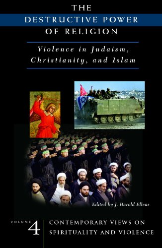 9780275979584: The Destructive Power of Religion: Violence in Judaism, Christianity, and Islam