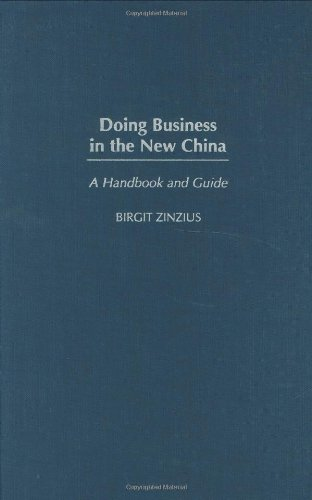 9780275980313: Doing Business in the New China: A Handbook and Guide