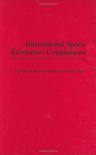 9780275980320: International Sports Economics Comparisons (Studies in Sports Economics)