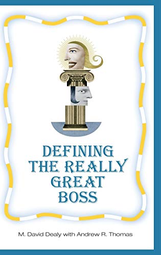 9780275980375: Defining the Really Great Boss
