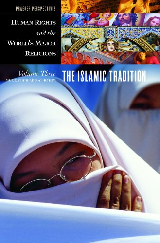 9780275980450: Human Rights And The World's Major Religions, Volume 3: The Islamic Tradition