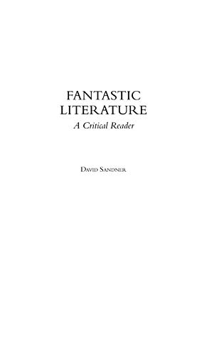 9780275980535: Fantastic Literature: A Critical Reader