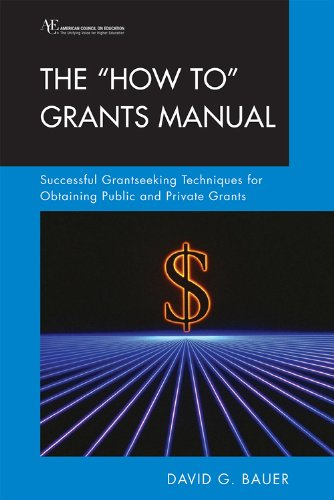 9780275980702: The How To Grants Manual: Successful Grantseeking Techniques for Obtaining Public and Private Grants Fifth Edition (ACE/Praeger Series on Higher Education)
