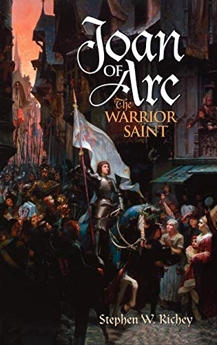 9780275981037: Joan of Arc: The Warrior Saint