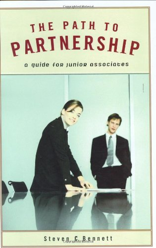 9780275981068: The Path to Partnership: A Guide for Junior Associates