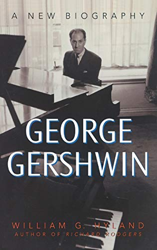 9780275981112: George Gershwin: A New Biography