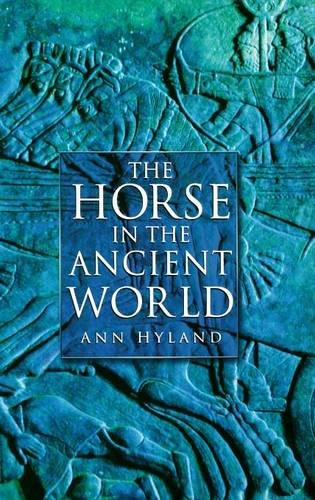 9780275981143: The Horse in the Ancient World