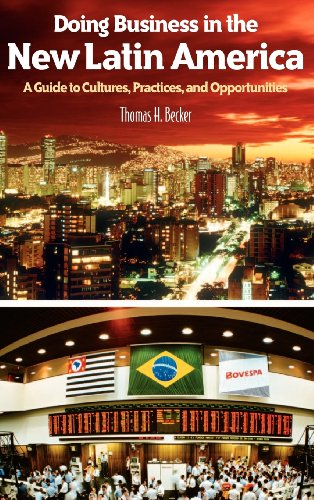 Doing Business in the New Latin America: Thomas H. Becker